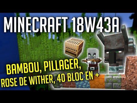 MineCraft Snapshot 18w43a : Pillager, Bambou, 40 blocs en + et bien plus !
