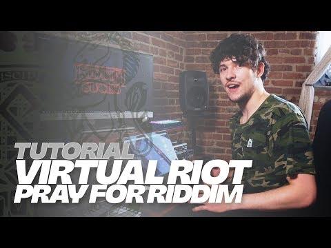TUTORIAL - Virtual Riot Breaks Down Pray For Riddim