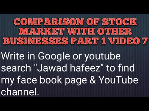 comparison of the stock market to other businesses - part 1 - video 7