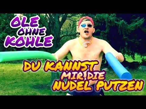 Du Kannst Mir Die Nudel Putzen - Ole Ohne Kohle (offizielles Video)
