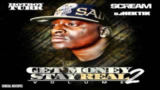 Turk - Ghetto Pass (Feat. B.G.) [Get Money Stay Real 2] [2015] + DOWNLOAD