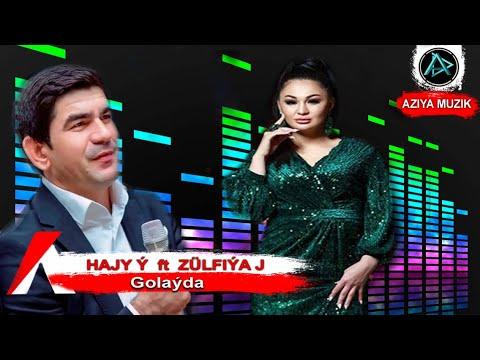 Hajy Y ft Zulfiya - Golayla | Klip 2019