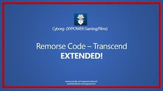 Download Remorse Code - Transcend EXTENDED! MP3 song and Music Video