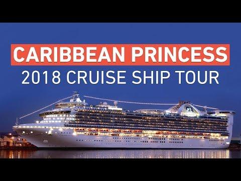 Caribbean Princess - Princess Cruises Ship Tour - 2018