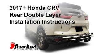 2017 Honda CRV Rear Double Layer Bumper Guard - Installation Video(Broadfeet Motorsport Equipment got you covered front, side, and rear. The following video provides a step by step installation guide for a Broadfeet Rear Double ..., 2017-01-27T23:20:46.000Z)