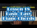 Basic Piano Chords   Beginner Piano Lesson 18   How to Play Easy Chords Pt  1