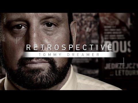 Retrospective: Tommy Dreamer - Part 1 - Full Episode