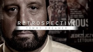 Retrospective: Tommy Dreamer - Part 1 - Full Episode