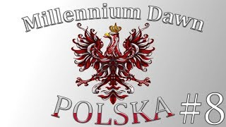 Millennium Dawn : Polska - Polkrieg na NATO #8