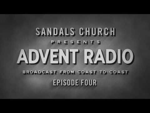 Advent Radio: Episode 4 - Joy