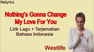 Westlife - nothing gonna change my love ...