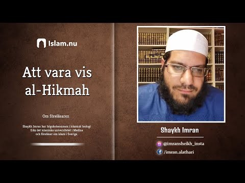 Att vara vis   al-Hikmah