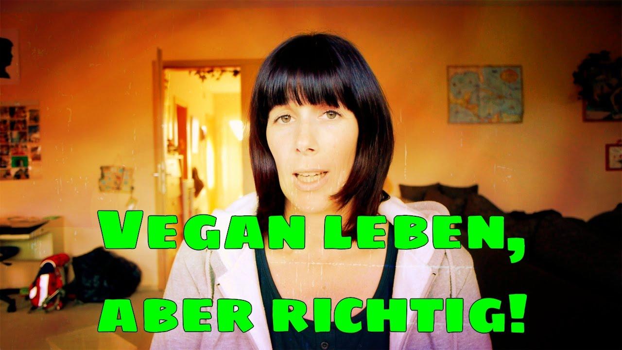Vegan leben, aber richtig! Fehler bei veganer Ernährung vermeiden #SweetVeganNovember [VEGAN]