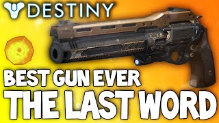 Destiny: The Last Word - Insane Exotic Weapon / Best Setup & Review / My New Favorite Weapon