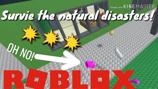 SURVIVE NATURAL DISASTERS! II Roblox II PauleenTV