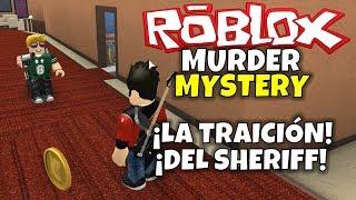 SHERIFF'S TREASON! ROBLOX: Murder Mystery 2