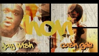 jay wish hovi baby freestyle ft cash gee official video