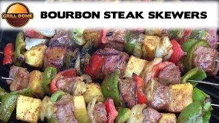 Grill Dome Kamados - Bourbon Steak Skewers