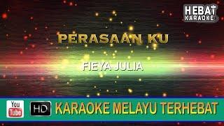 Fieya Julia - Perasaanku | Karaoke | Minus One | Tanpa Vocal | Lirik Video HD