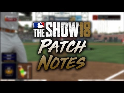 Here's What the New Patch Changed in MLB The Show 18 (Patch 1.10)