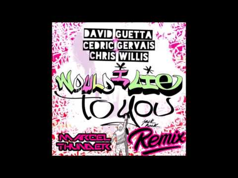[Trap] David Guetta - Would I Lie To You (Marcel Thunder Remix)