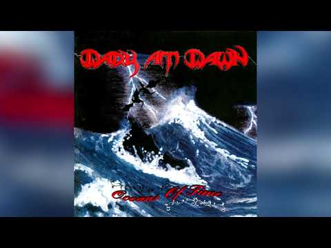 Dark at Dawn - Oceans of Time (Full EP HQ)