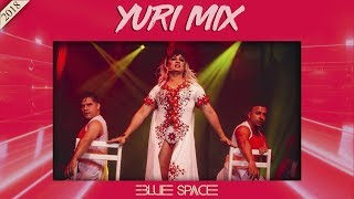 Blue Space Oficial - Yuri Mix e Ballet - 16.09.18