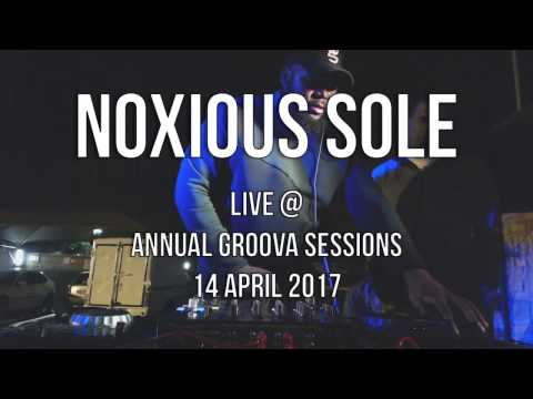 Noxious Sole Live At Annual Groova Sessions
