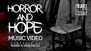 Marek K. Drzewiecki - Horror And Hope (Music Video)