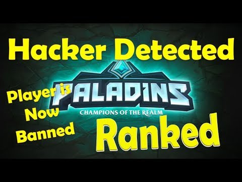 Paladins Ranked - Aimbot Hacker Detected And Banned Forever