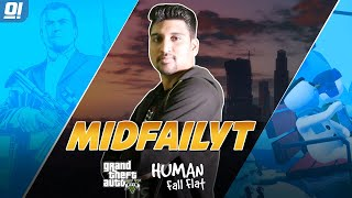 GTA V Online & Human Fall Flat   Today For Members   #MFYT #MidfailYT