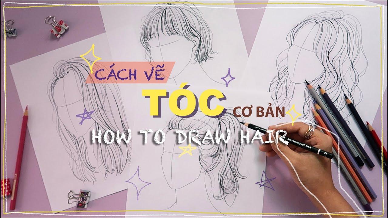 cách vẽ tóc cơ bản – how to draw hair