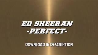 Ed Sheeran -PERFECT- FREE Download