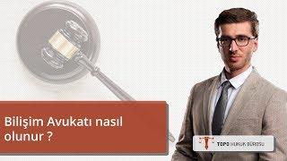 Bilişim Avukatı nasıl olunur ? – Avukat Serdar Han TOPO