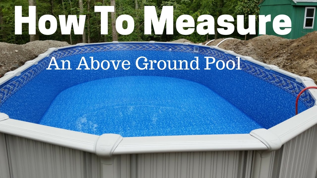 How To Measure An Above Ground Pool Youtube