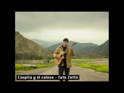 Caspita y el coloso - Tato Zotto