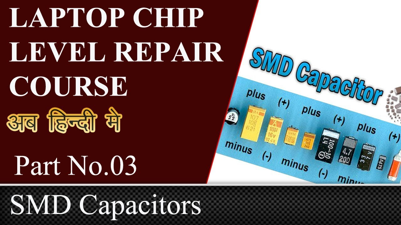 Smd Capacitor Laptop Chip Level Youtube