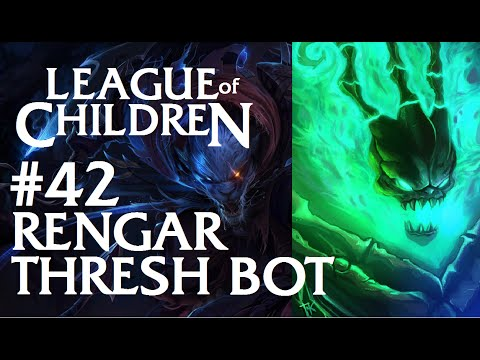 League Of Children #42 - RENGAR & THRESH BOT