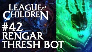 League Of Children #42 - RENGAR & THRESH BOT
