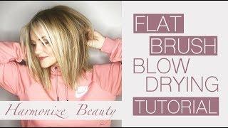 Flat brush blow drying tutorial - Harmonize_ Beauty