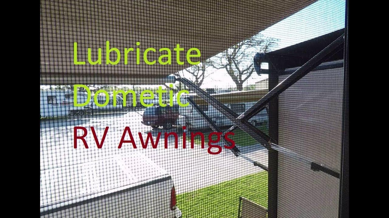 Dometic Rv Awning Maintenance Lubrication Youtube