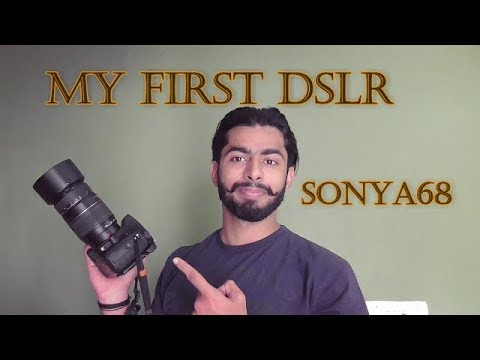 Purchased My First DSLR / Sony a68 / Unboxing cum Vlog