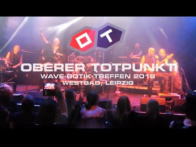 ::OT:: OBERER TOTPUNKT, LIVE@WAVE GOTIK TREFFEN 2018, WESTBAD, LEIPZIG