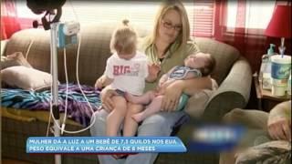 Mulher dá à luz um bebê de 7,3 quilos nos Estados Unidos