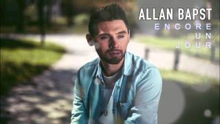Allan Bapst - Encore un jour ( Audio Officiel )