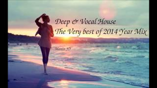 Best of Deep & Vocal House Year Mix 2014 *HQ*