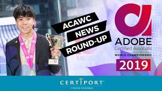 2019 Adobe Certified Associate World Championship News Round-Up