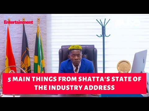 Shatta Wale State of the Industry Address, 5 KEY points to note.