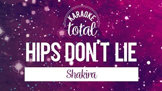 Hips Don't Lie - Shakira - Karaoke con Coros