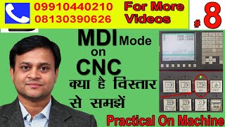 #8 CNC MDI mode (Practical on machine) in hindi